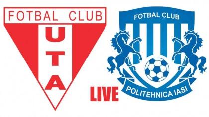 UTA Arad – Poli Iași live Scor LIVE VIDEO. Vezi meciul gratuit! Arădenii greșesc grav